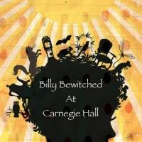 Theaterpalooza Children's Theatre Company Present BILLY BEWITCHED at Carnegie Hall, 4/1