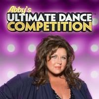 Lifetime Debuts Second Season of ABBY'S ULTIMATE DANCE COMPETITION Tonight