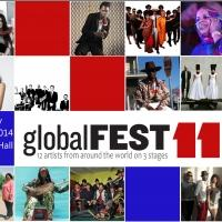 globalFEST Announces 2014 Lineup at Webster Hall; Kicks Off 1/12