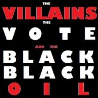 EDINBURGH 2014 - BWW Reviews: THE VILLAINS, THE VOTE AND THE BLACK, BLACK OIL, Sweet Grassmarket, August 23rd 2014