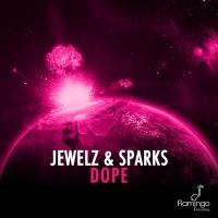 Jewelz & Sparks Release New Record DOPE