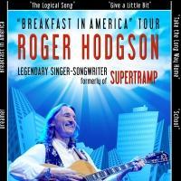 Legendary Singer-Songwriter Roger Hodgson, Formerly of Supertramp, Brings 'Breakfast in America' Tour Back to the U.S.