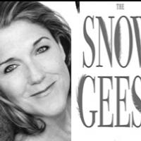 Victoria Clark & Danny Burstein Join Mary Louise Parker in THE SNOW GEESE; Full Cast Announced!