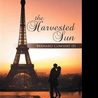 Bernard Cowsert III Releases THE HARVESTED SUN