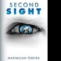 Maximilian Pereira Releases SECOND SIGHT