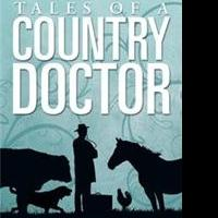 TALES OF THE COUNTRY DOCTOR Are Revealed