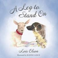 A LEG TO STAND ON is Released