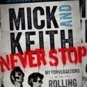 NBC Publishing Releases Enhanced MICK AND KEITH: NEVER STOP E-Book