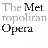 Metropolitan Opera Announces Cast Change Advisory for Tonight