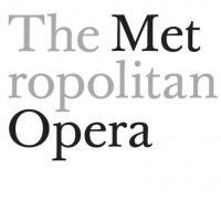 Metropolitan Opera Announces Cast Change Advisory for Tonight
