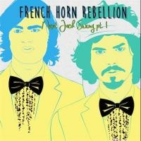 French Horn Rebellion Releases NEXT JACK SWING PT. 1; Kicks Off Tour with Zak Waters