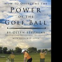 PGA Certified Professional, Ollen Stephens, Offers Swing Advice in POWER OF THE GOLF BALL