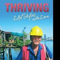 THRIVING - LIFESTYLES WITH LOVE! is Released