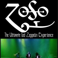 ZOSO - THE ULTIMATE LED ZEPPELIN EXPERIENCE to Play Fox Theatre, 4/12