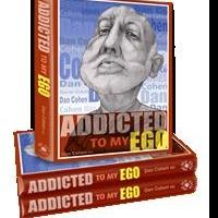 Dr. Dan Cohen Releases ADDICTED TO MY EGO