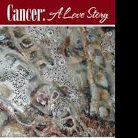 Dave Faber Releases CANCER: A LOVE STORY, Memoir of Husband's Cancer Battle