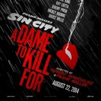 Photo Flash: Poster Art for SIN CITY: A DAME TO KILL FOR