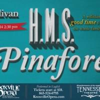 The Knoxville Opera Presents Gilbert & Sullivan's H.M.S. PINAFORE This Weekend