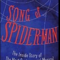 Glen Berger's 'SONG OF SPIDER-MAN' Book Hits Shelves Today
