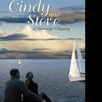 David W. Hinz Releases CINDY AND STEVE: A MARRIAGE ODYSSEY
