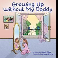 Author Shares GROWING UP WITHOUT MY DDADDY
