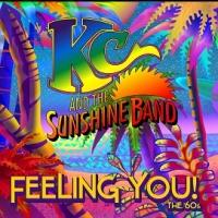 KC and The Sunshine Band's New Covers Album FEELING YOU! THE 60'S Out Today