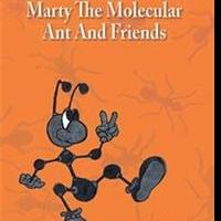 Cindy Black Pens MARTY THE MOLECULAR ANT AND FRIENDS