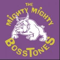 THE MIGHTY MIGHTY BOSSTONES to Play Brooklyn Bowl Las Vegas, 8/17