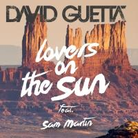 David Guetta 'Lovers On The Sun' ft. Sam Martin Available Now