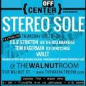 Off-Center @ The Jones Presents STEREO SOLE at The Walnut Room Tonight