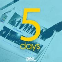 New '5 Days' GLEE Social Media Photo Counting Down To Season Premiere