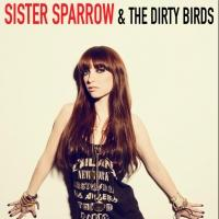 Sister Sparrow & The Dirty Birds to Play the Fox Theatre, 2/24