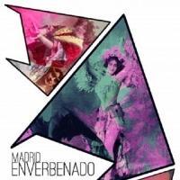 'Madrid enverbenado' la comedia musical castiza del siglo XXI, contin�a en el Espacio Labruc de la capital