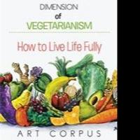 New Book Reveals Philosophical, Spiritual Aspects of Vegetarian Lifestyle