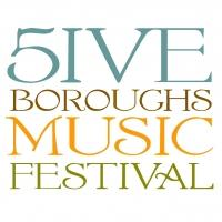 Five Boroughs Music Festival and The Casement Fund Song Series Present A BANNER BICENTENNIAL, 9/5-6