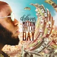 THE WAVE Releases New Hip Hop Album 'Million Dollar Day'