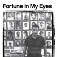 BWW Reviews: FORTUNE IN MY EYES: A Memoir of Broadway Glamor, Social Justice, and Political Passion