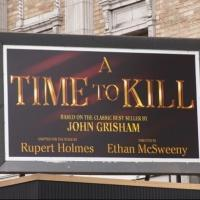Up on the Marquee: A TIME TO KILL