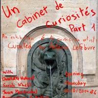 UN CABINET DE CURIOSITES Showcases Ten Parisian Artists at Undercurrent Projects, Beginning Today