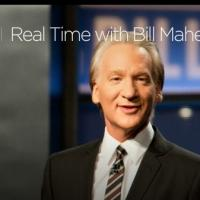 REAL TIME WITH BILL MAHR Announces Guest Line-Up for Upcoming Week
