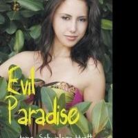 New Memoir EVIL PARADISE is Released