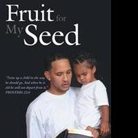 Lorenzo Keeler Releases FRUIT FOR MY SEED