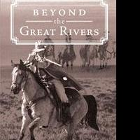 William McChesney Launches Debut Book, BEYOND THE GREAT RIVERS
