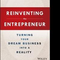 'Reinventing the Entrepreneur' Helps Build a Business Around One's Passion