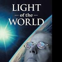 Christian Sci-Fi Novelist Releases LIGHT OF THE WORLD