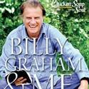 Chicken Soup for the Soul BILLY GRAHAM & ME Released Today
