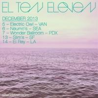 El Ten Eleven Announces New EP + West Coast Tour Dates in December