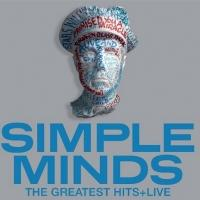 SIMPLE MINDS 'Celebrate - The Greatest Hits +' Released Today