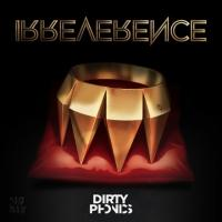 DIRTYPHONICS 'IRREVERENCE' Out Now; Album Streaming On VIBE.com