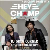 Chicago's Hey Champ & DJ Greg Corner Set for Untitled's Labor Day Eve Soiree Tonight